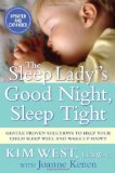 """The Sleep Lady's Good Night, Sleep Tight"" by Kim West, LCSW-C"