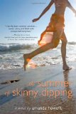 """The Summer of Skinny Dipping"" by Amanda Howells"